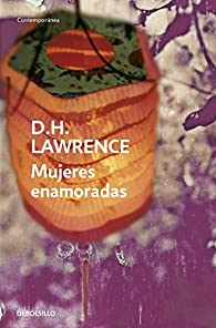 Mujeres enamoradas par  D.H. Lawrence