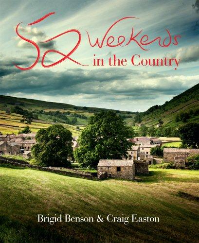 52 Weekends in the Country por Brigid Benson