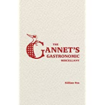 The Gannet's Gastronomic Miscellany (English Edition)