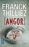 Angor par Thilliez