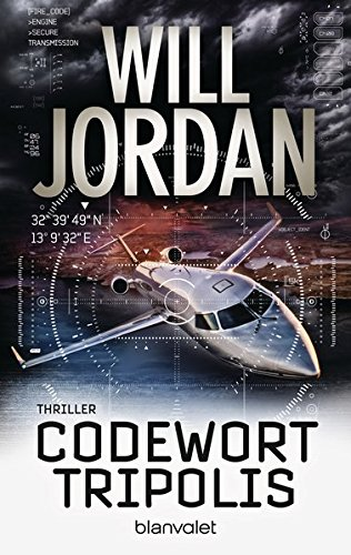Codewort Tripolis: Thriller (Ryan Drake Series, Band 5)