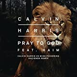 Pray to God (Calvin Harris vs Mike Pickering Hacienda Remix)