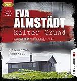 Kalter Grund: Pia Korittkis erster Fall. von Eva Almstädt