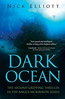 Dark Ocean (The Angus McKinnon thrillers Book 2) by [Elliott, Nick]