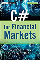C# for Financial Markets (The Wiley Finance Series)