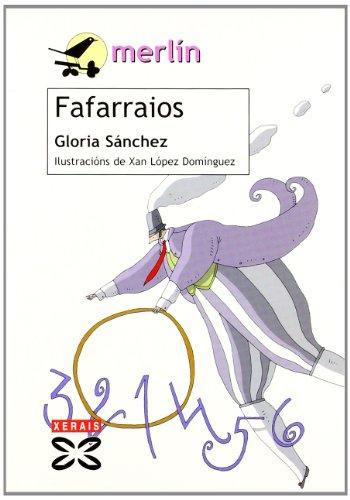 Fafarraios (Infantil E Xuvenil - Merlín - De 7 Anos En Diante) por Gloria Sánchez