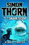 Simon Thorn and the Shark's Cave (Simon Thorn 3) (English Edition) - Format Kindle - 9781408858066 - 5,09 €