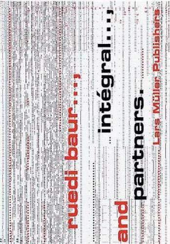 Ruedi Baur, Integral, and Partners. par Ruedi Baur