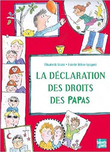 """<a href=""""/node/178138"""">La déclaration des droits des papas</a>"""