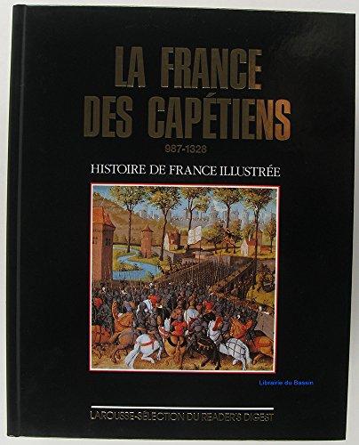 La France des Capétiens / 987 à 1328 par Michel Pastoureau