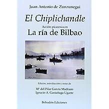El Chiplichandle. Acción Picaresca En La Ría De Bilbao