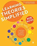 Learning Theories Simplified: ...and how to apply them to teaching