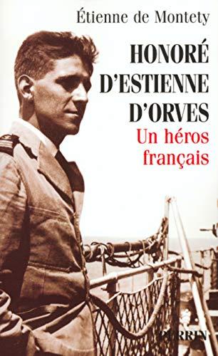 Honoré d'Estienne d'Orves, un héros français
