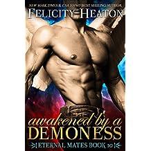 Awakened by a Demoness (Eternal Mates Paranormal Romance Series Book 10) (English Edition)