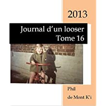 Journal d'un looser: Tome 16