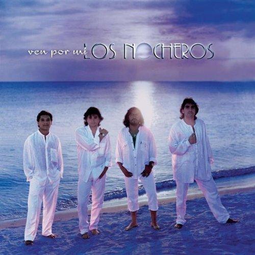Ven Por Mi by Los Nocheros (1997-07-01)