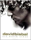Songtexte von David Bisbal - Sin mirar atrás