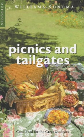 Picnics & Tailgates: Good Food for the Great Outdoors (Williams-Sonoma Outdoors) by Diane Rossen Worthington (1998-05-05)