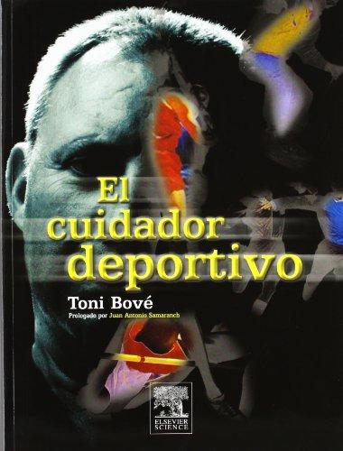 El cuidador deportivo por J.A. Bové Pérez