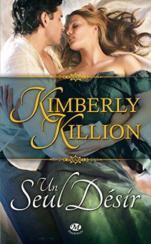Un seul désir par Kimberly Killion