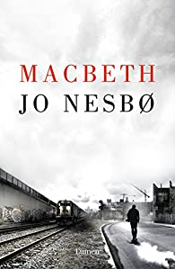 Macbeth par Jo Nesbo