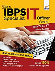 :Guide to IBPS Specialist IT Officer Scale I with 2013-17 Solved Papers