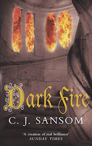 Dark Fire (The Shardlake series, Band 2)