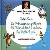 Marlène Jobert raconte Peter Pan, La Princesse au petit pois, Ali Baba et les 40 voleurs, La Petite sirène (1CD audio)