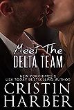 Delta: Meet the Team: A Sexy Contemporary Military Romance Box Set