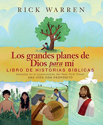 Los Grande Planes de Dios Para Mi por Rick Warren