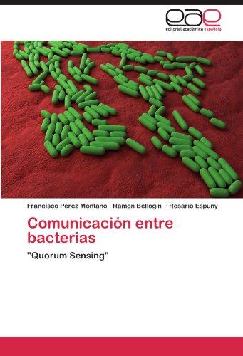 Comunicacion Entre Bacterias por Francisco P. Rez Monta O.