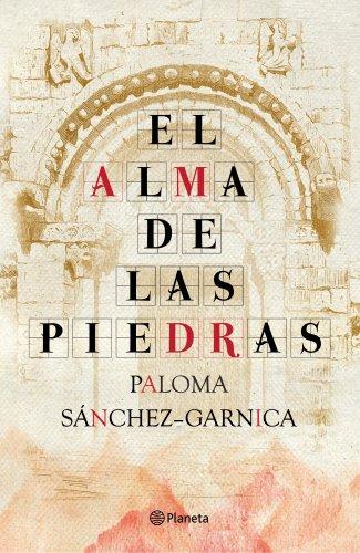 El alma de las piedras por Paloma Sánchez-Garnica