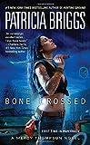 Bone Crossed (A Mercy Thompson Novel, Band 4)