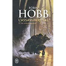 L'Assassin royal, tome 5 : La Voie magique