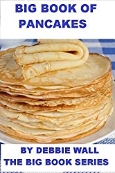 Big Book Of Pancakes (Big Book Series 1) (English Edition)