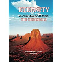 Eternity Is Just A Step Across The Threshold
