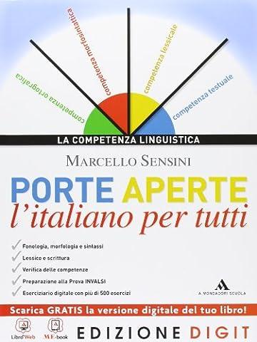 Porte aperte. L'italiano per tutti. Con Grammatica facile. Per le Scuole superiori. Con espansione online