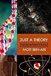 Just a Theory: Exploring the Nature of Science