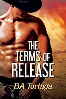 The Terms of Release (The Release Book 1) (English Edition) von [Tortuga, BA]
