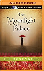 The Moonlight Palace by Liz Rosenberg (2014-10-06)