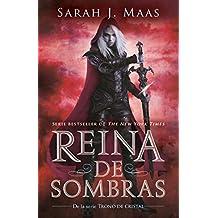 Reina de Sombras (Trono de Cristal 4) / Queen of Shadows (Throne of Glass, Book 4) (Trono de Cristal 4 / Throne of Glass (Book 4))