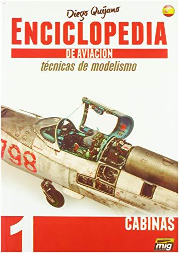 AMMO MIG-6060 Enciclopedia Modelismo - Tecnicas de Aviacion - Vol.1 - Cabinas Castellano