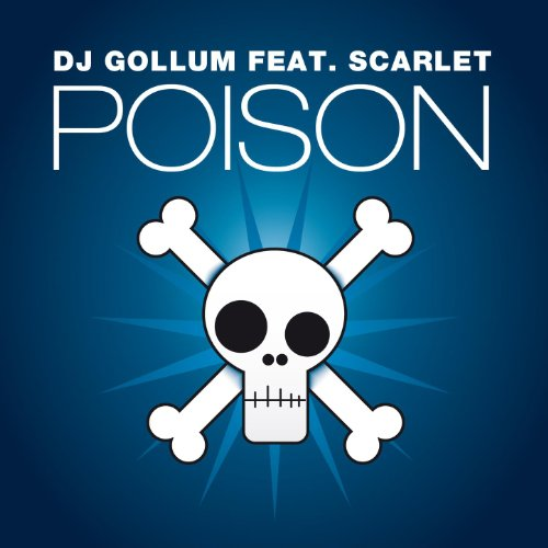 Poison (DJ Gollum Meets Money G Club Mix)
