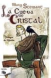 5. La cueva de cristal (Trilogía de Merlín) - Mary Stewart :arrow: 1970