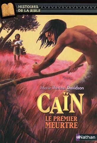 Contes Et Legendes De La Bible - Caïn