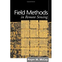 Field Methods in Remote Sensing (English Edition)