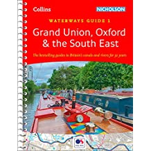 Grand Union, Oxford & the South East: Waterways Guide 1 (Collins Nicholson Waterways Guides)