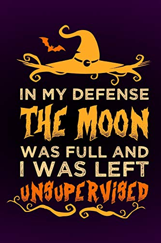 on was full and I was left unsupervised: Notebook I Bullet Diary I Journal I Diary I 124 blank pages  with table of contents I Halloween ()