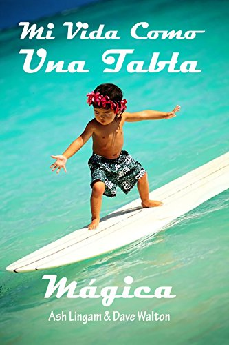 Mi Vida Como una Tabla Magica: Soul Surfer par Ash Lingam