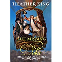 The Missing Duke (The Heart of a Hero Book 9)
